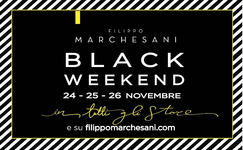 Black Friday? No, da Filippo Marchesani Black Weekend!