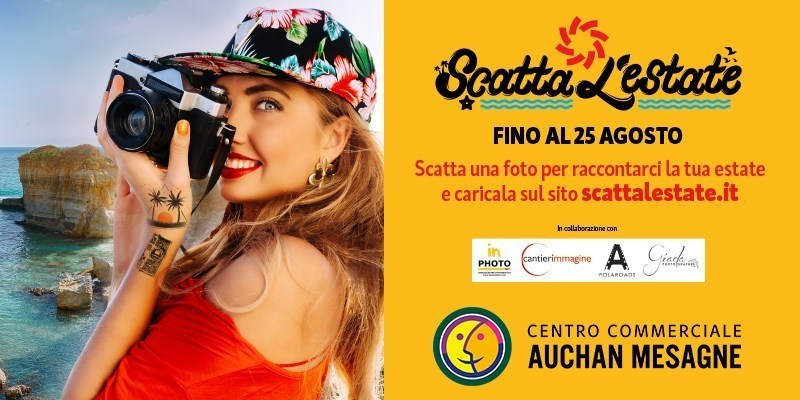 PhotoContest del Centro Commerciale AUCHAN MESAGNE Fino al 25 Agosto scatta l'estate